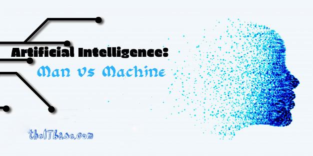Artificial Intelligence AI: Man vs. Machine