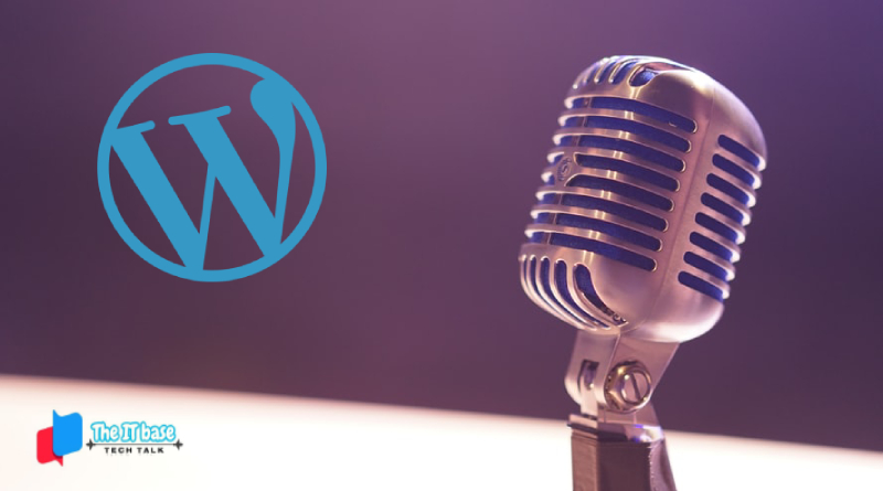 Your Guide to Starting a Podcast with WordPress