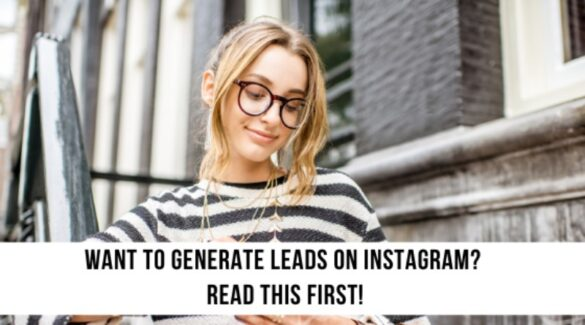 want to generate leads on IG