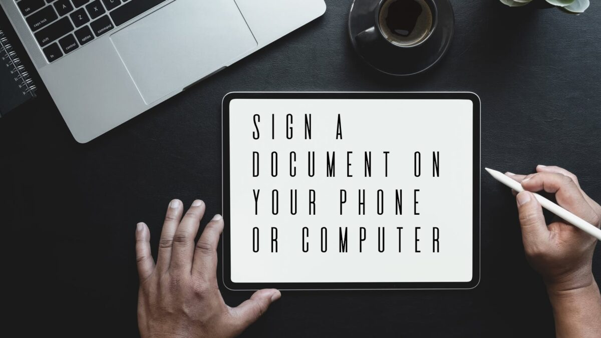 How to Sign a Document on Your Phone or Computer?