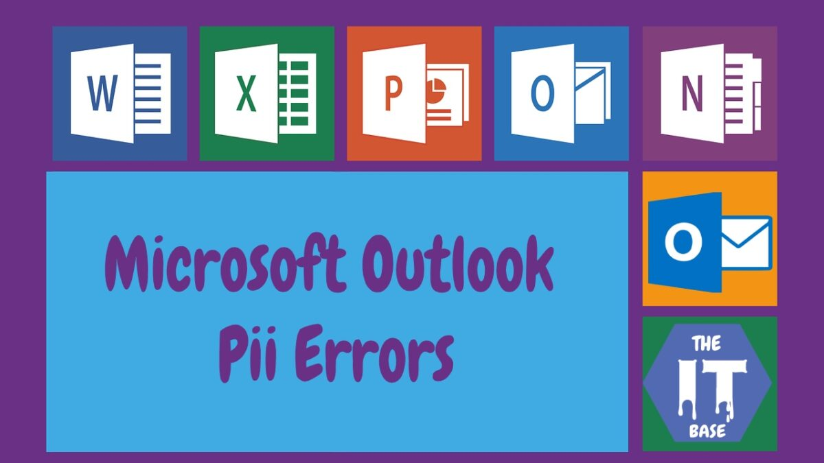 What are Microsoft Outlook PII Errors that arise on the Net?