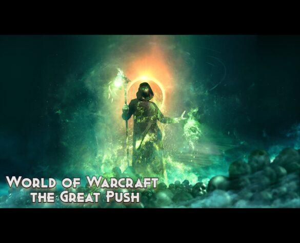 Naijatechguide_World of Warcraft the Great Push (2)