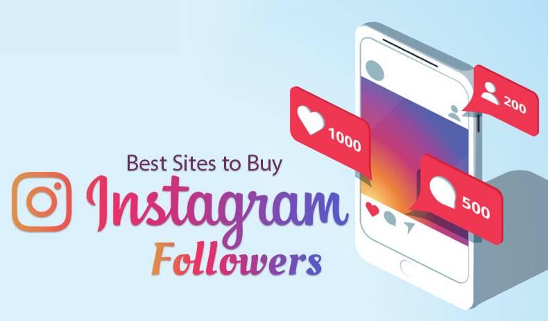 11 Best Sites to Buy Instagram Followers in 2021