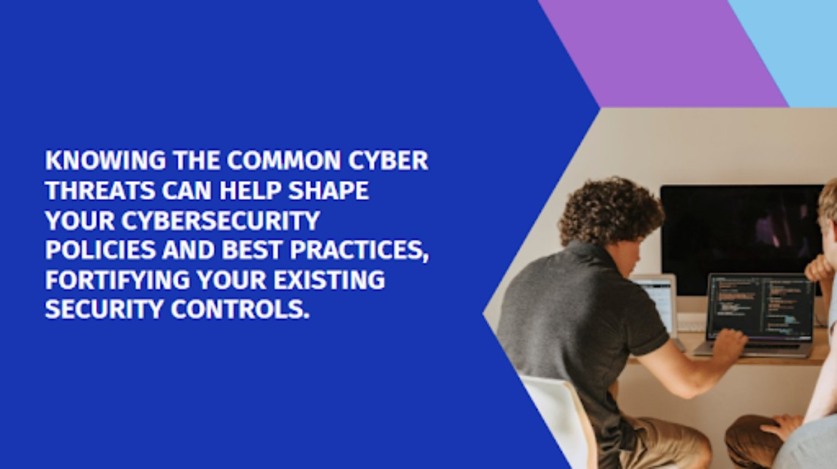 Understand the types of cyber threats