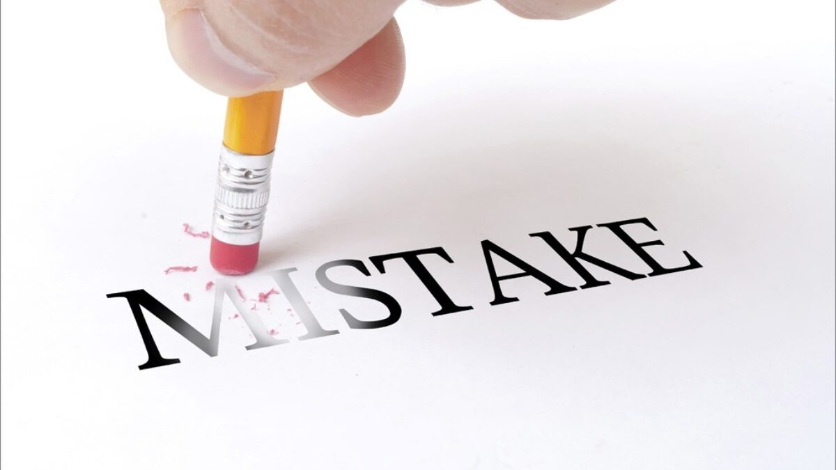Top five mistakes you must avoid at any cost